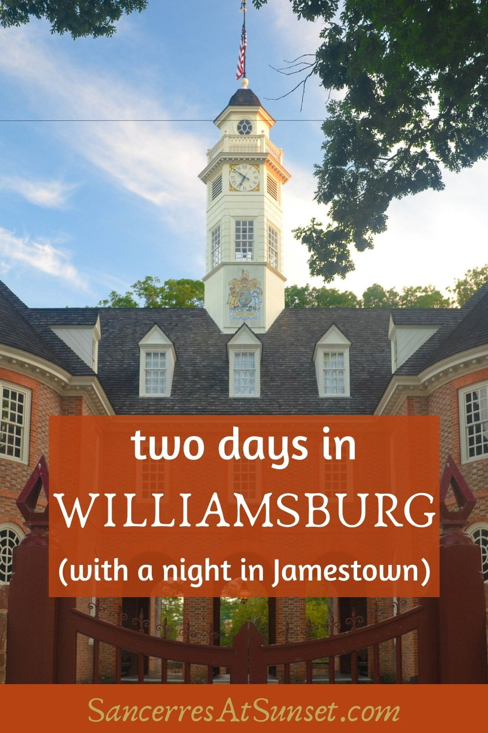 Two Days in Williamsburg (and a Night in Jamestown)