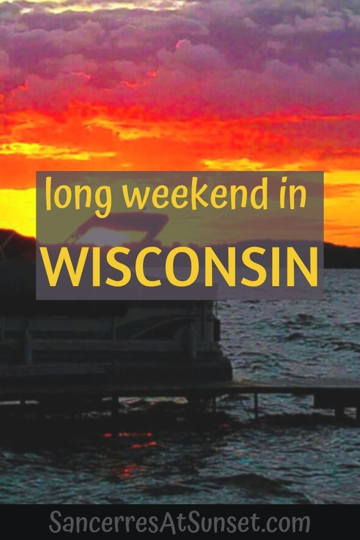 Long Weekend in Wisconsin, or How to be a Stressed Guest