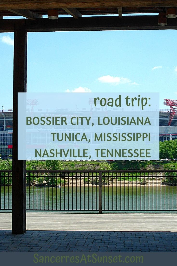 Louisiana to Tennessee:  Cross-Country Road Trip, Part 5