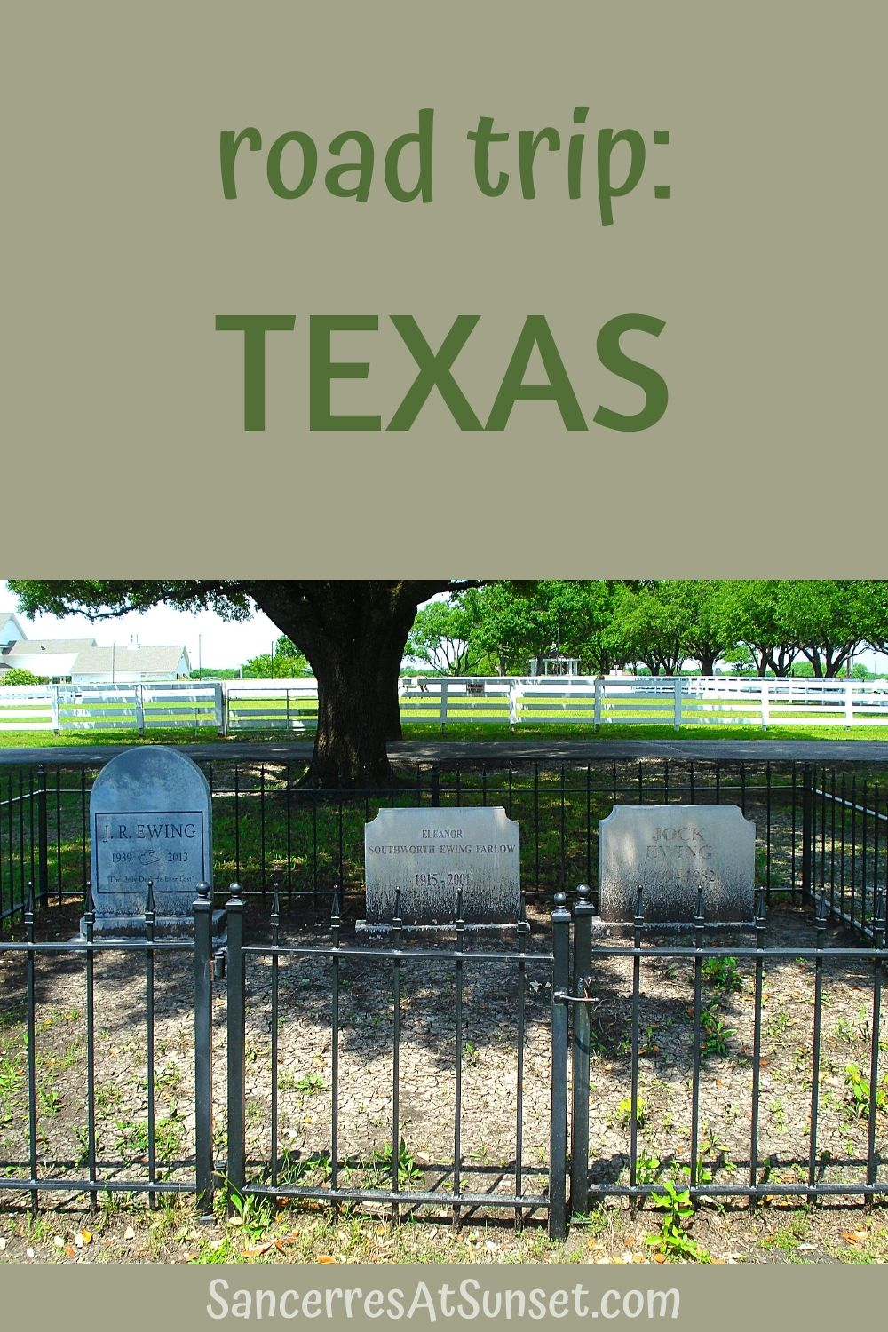 Texas:  Cross-Country Road Trip, Part 4