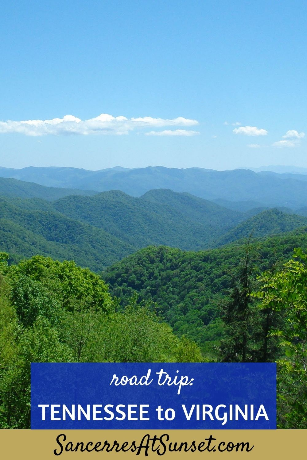 Tennessee to Virginia:  Cross-Country Road Trip, Part 7