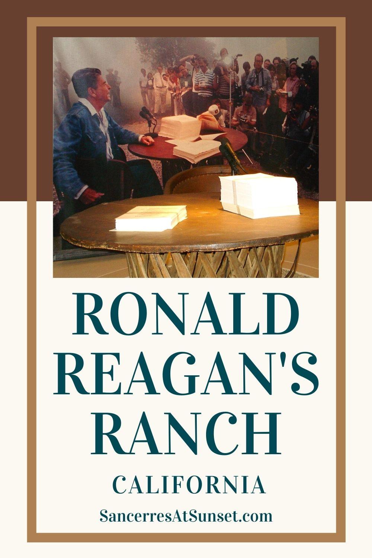 Ronald Reagan\'s Rancho del Cielo