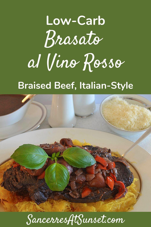 Low-Carb Brasato al Vino Rosso, Italian-Style Braised Beef