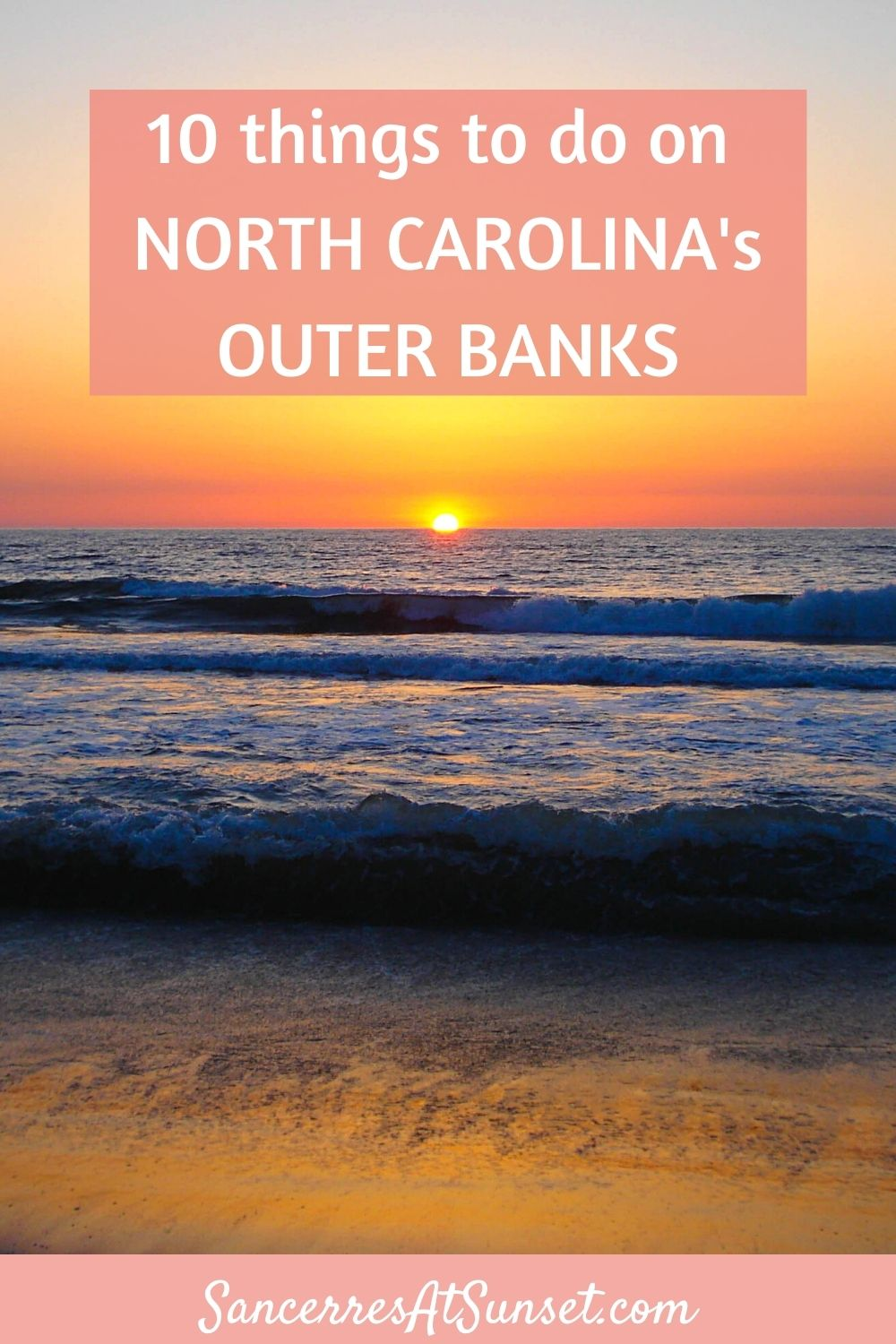 10 Things to Do on North Carolina\'s Outer Banks
