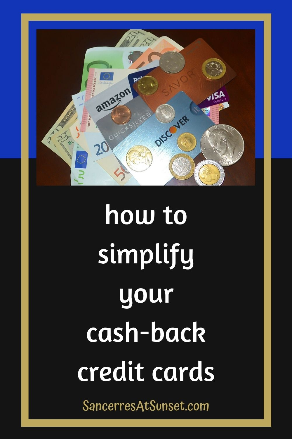 How to Simplify Your Cash-Back Credit Cards