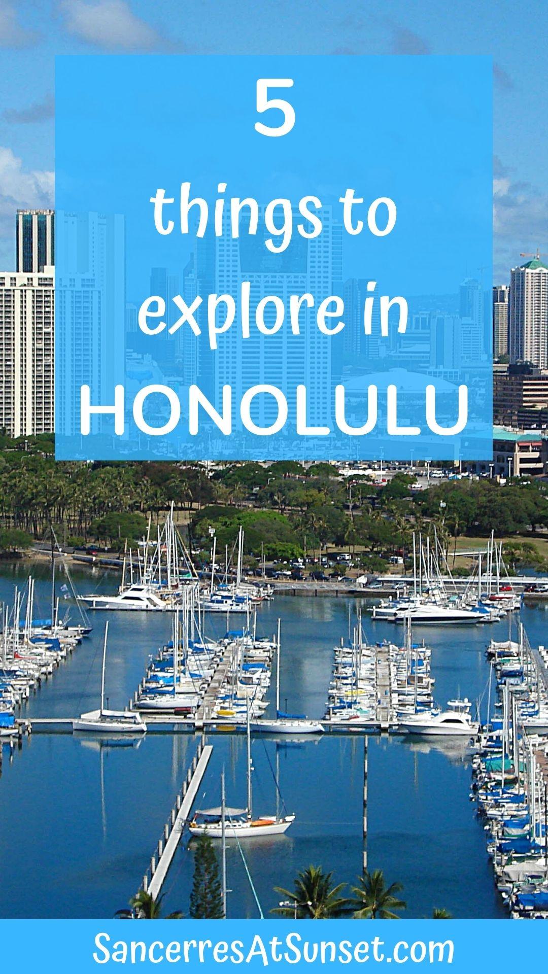 Five Things to Explore in Honolulu