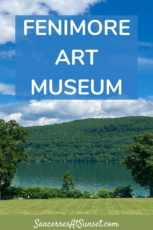 FENIMORE ART MUSEUM:  exploring America\'s culture in Cooperstown, New York