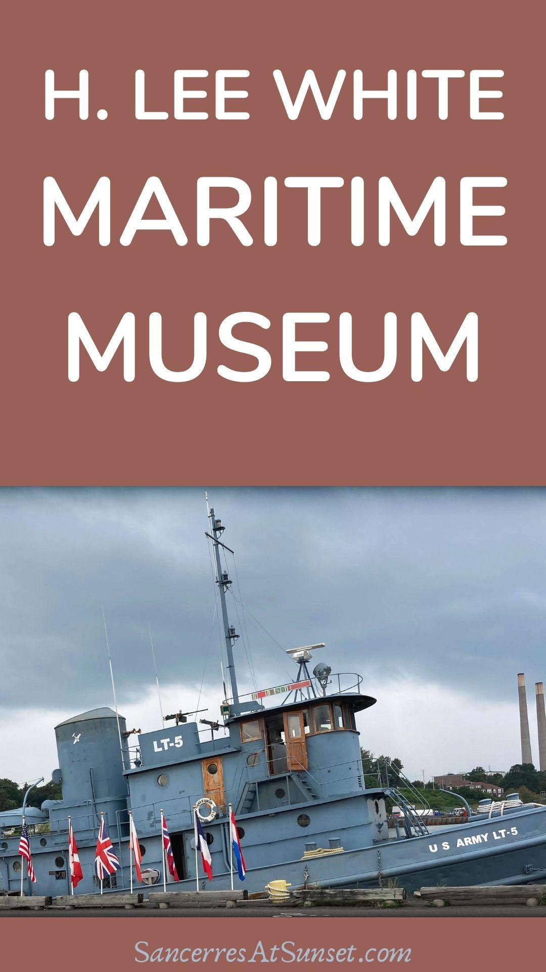 H. LEE WHITE MARITIME MUSEUM:  discovering America\'s past in Oswego, New York